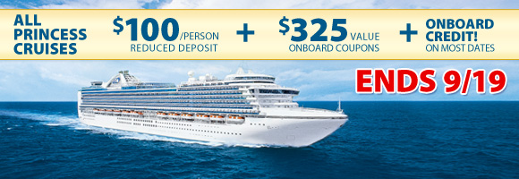 Princess Reduced Deposit and Onboard Credit Sale!
